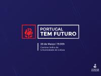 «Portugal tem Futuro»